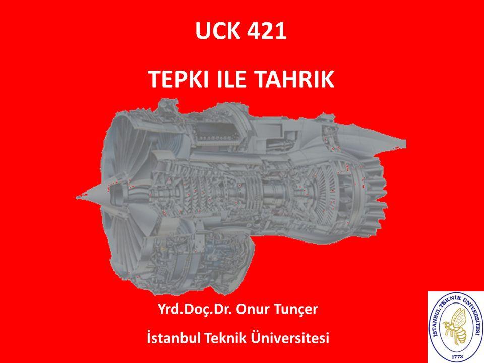 UCK 421 TEPKI ILE TAHRIK Yrd.Doç.Dr. Onur Tunçer İstanbul Teknik Üniversitesi