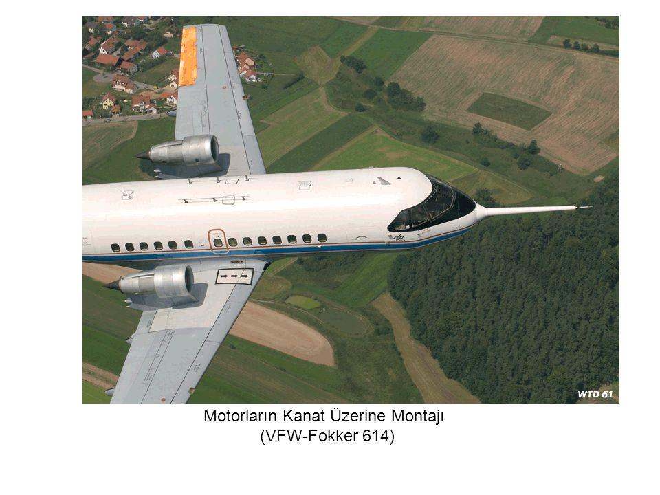 Motorların Kanat Üzerine Montajı (VFW-Fokker 614)