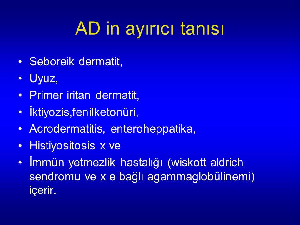 AD in ayırıcı tanısı Seboreik dermatit, Uyuz, Primer iritan dermatit, İktiyozis,fenilketonüri, Acrodermatitis, enteroheppatika, Histiyositosis x ve İmmün yetmezlik hastalığı (wiskott aldrich sendromu ve x e bağlı agammaglobülinemi) içerir.