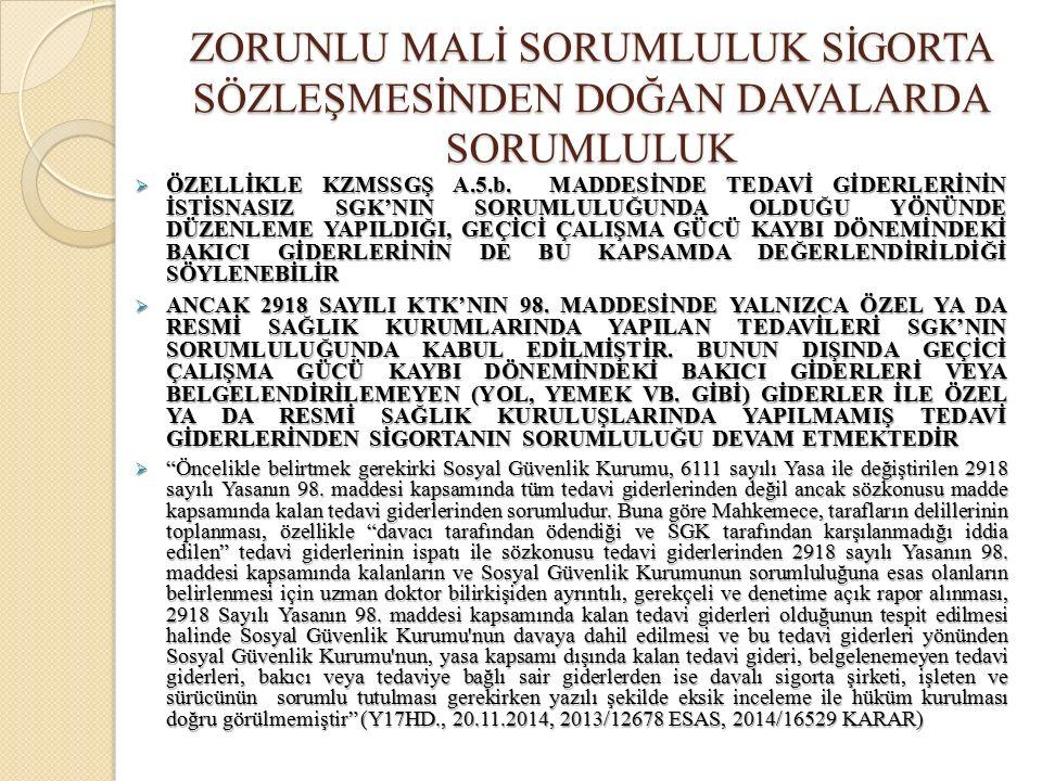  ÖZELLİKLE KZMSSGŞ A.5.b.