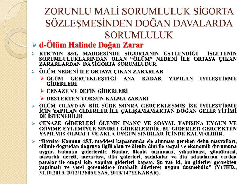  d-Ölüm Halinde Doğan Zarar  KTK'NIN 85/I.