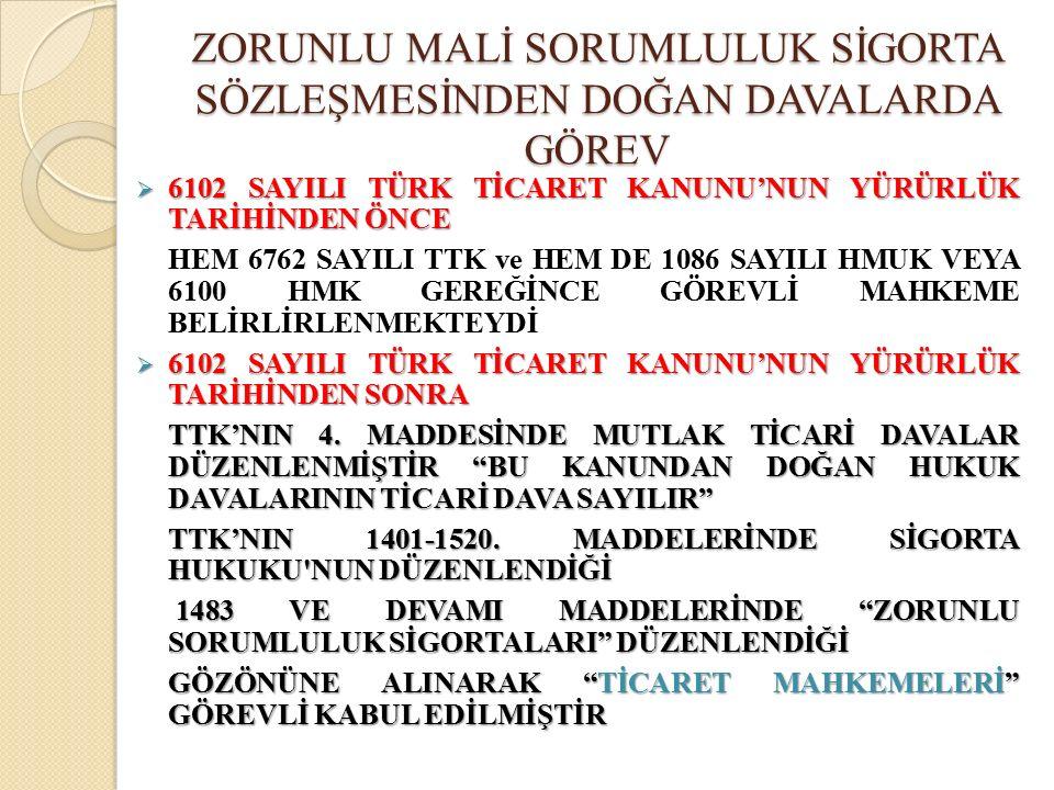  ZMSSGŞ C.8.MADDESİNDE 2918 SAYILI KTK 109.