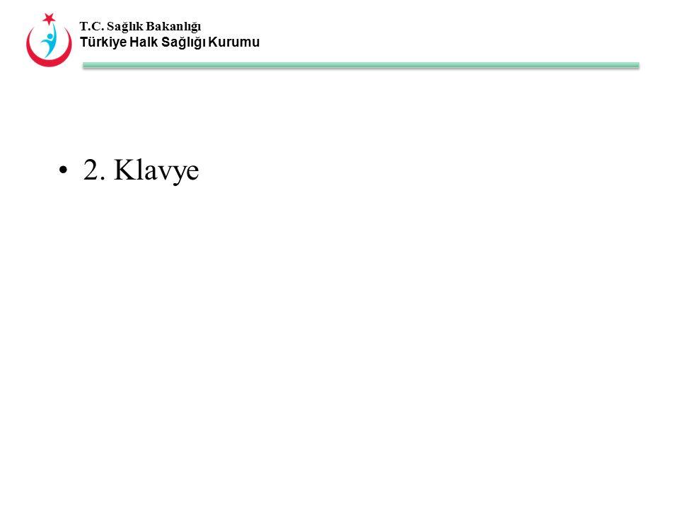 T.C. Sağlık Bakanlığı Türkiye Halk Sağlığı Kurumu 2. Klavye