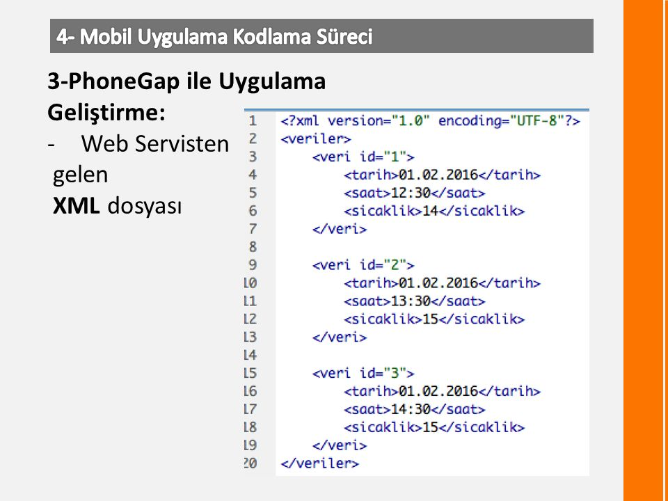 3-PhoneGap ile Uygulama Geliştirme: -Web Servisten gelen XML dosyası