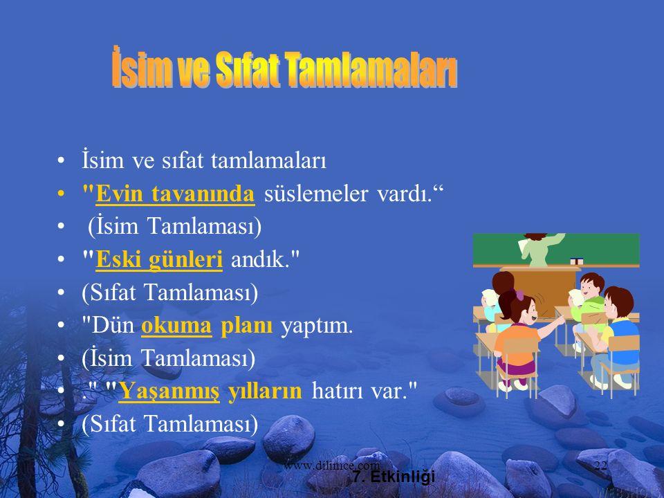 www.dilimce.com22 İsim ve sıfat tamlamaları