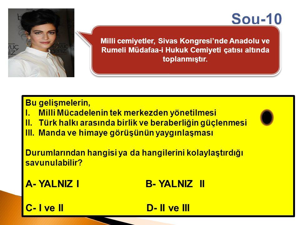 Milli cemiyetler, Sivas Kongresi'nde Anadolu ve Rumeli Müdafaa-i Hukuk Cemiyeti çatısı altında toplanmıştır. Bu gelişmelerin, I.Milli Mücadelenin tek