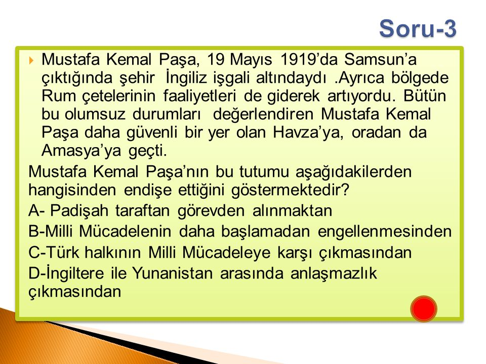  Mustafa Kemal Paşa, 19 Mayıs 1919'da Samsun'a çıktığında şehir İngiliz işgali altındaydı.Ayrıca bölgede Rum çetelerinin faaliyetleri de giderek artı