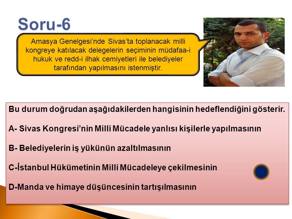 Amasya Genelgesi'nde Sivas'ta toplanacak milli kongreye katılacak delegelerin seçiminin müdafaa-i hukuk ve redd-i ilhak cemiyetleri ile belediyeler ta