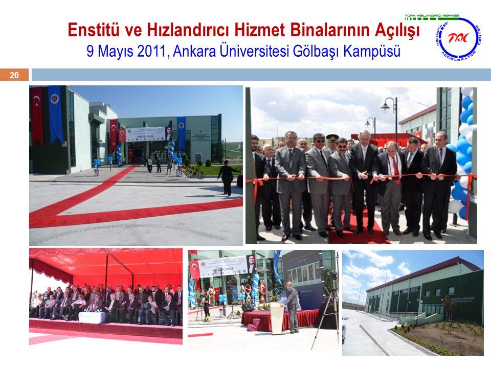 Enstitü ve Hızlandırıcı Hizmet Binalarının Açılışı 9 Mayıs 2011, Ankara Üniversitesi Gölbaşı Kampüsü 20
