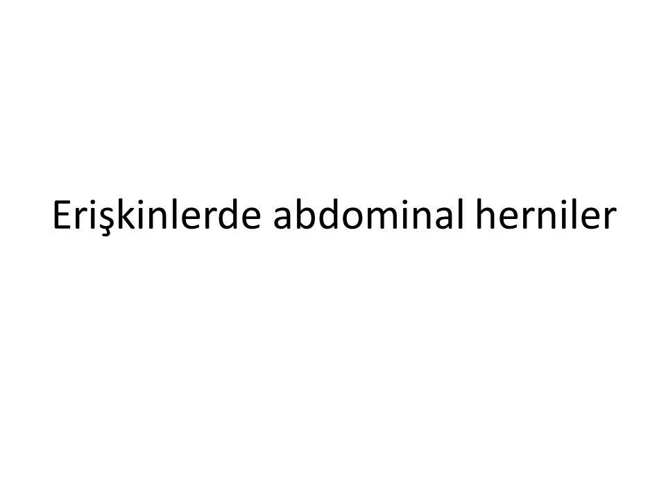 Erişkinlerde abdominal herniler