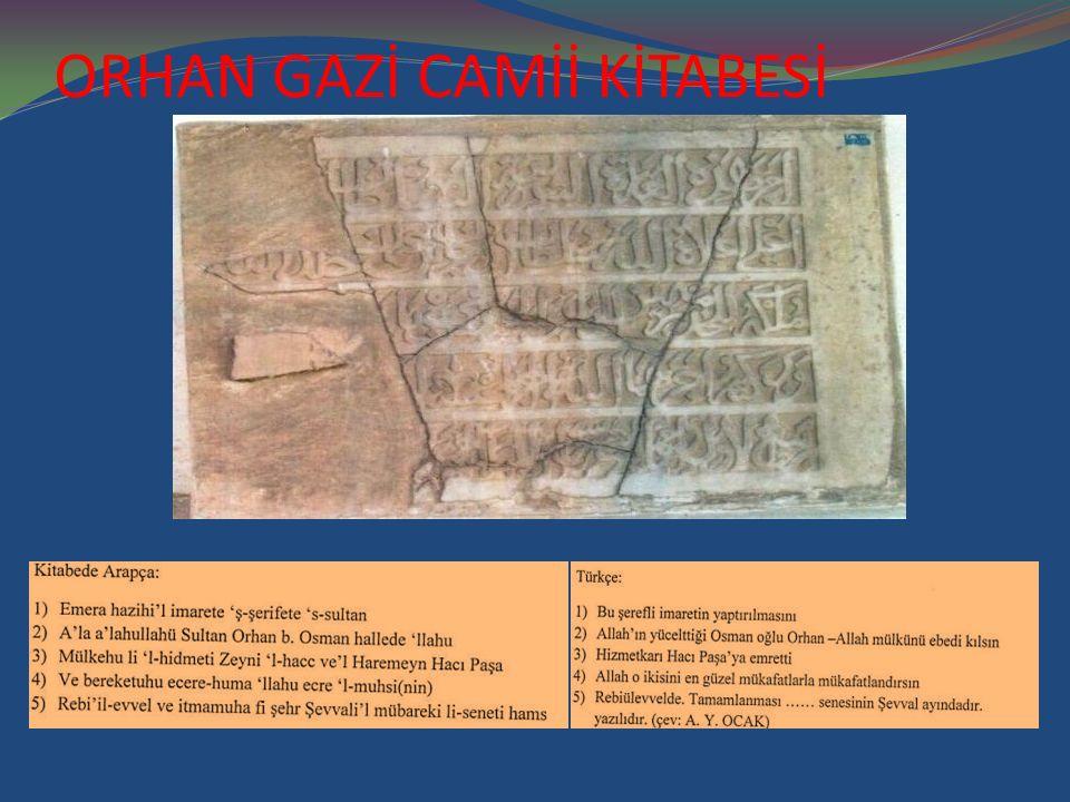 ORHAN GAZİ CAMİİ KİTABESİ