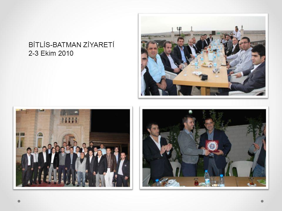 BİTLİS-BATMAN ZİYARETİ 2-3 Ekim 2010