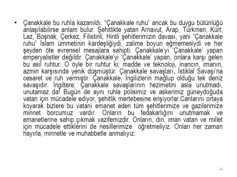 """Çanakkale bu ruhla kazanıldı. """"Çanakkale ruhu"""" ancak bu duygu bütünlüğü anlaşılabilirse anlam bulur. Şehitlikte yatan Arnavut, Arap, Türkmen, Kürt, La"""