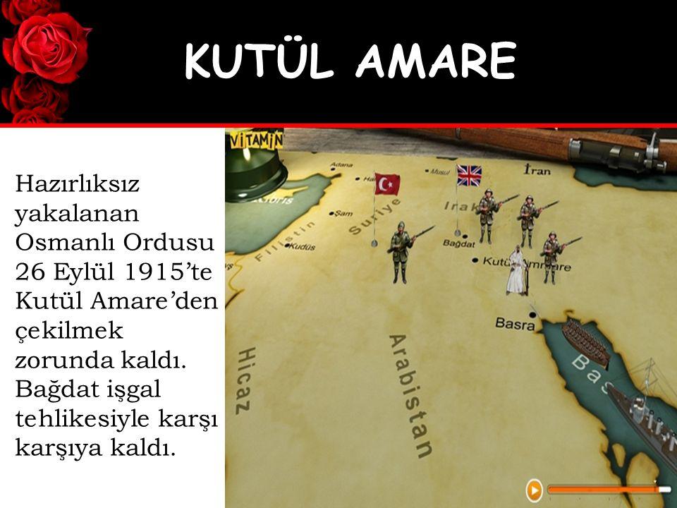 Hazırlıksız yakalanan Osmanlı Ordusu 26 Eylül 1915'te Kutül Amare'den çekilmek zorunda kaldı.