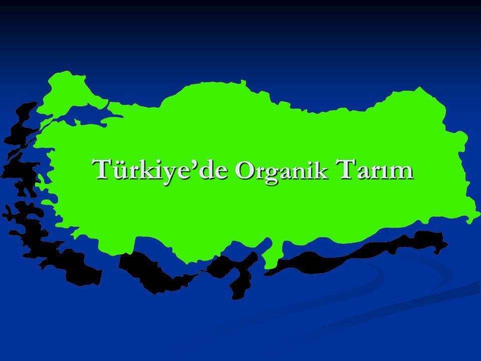 Türkiye'de Organik Tarım