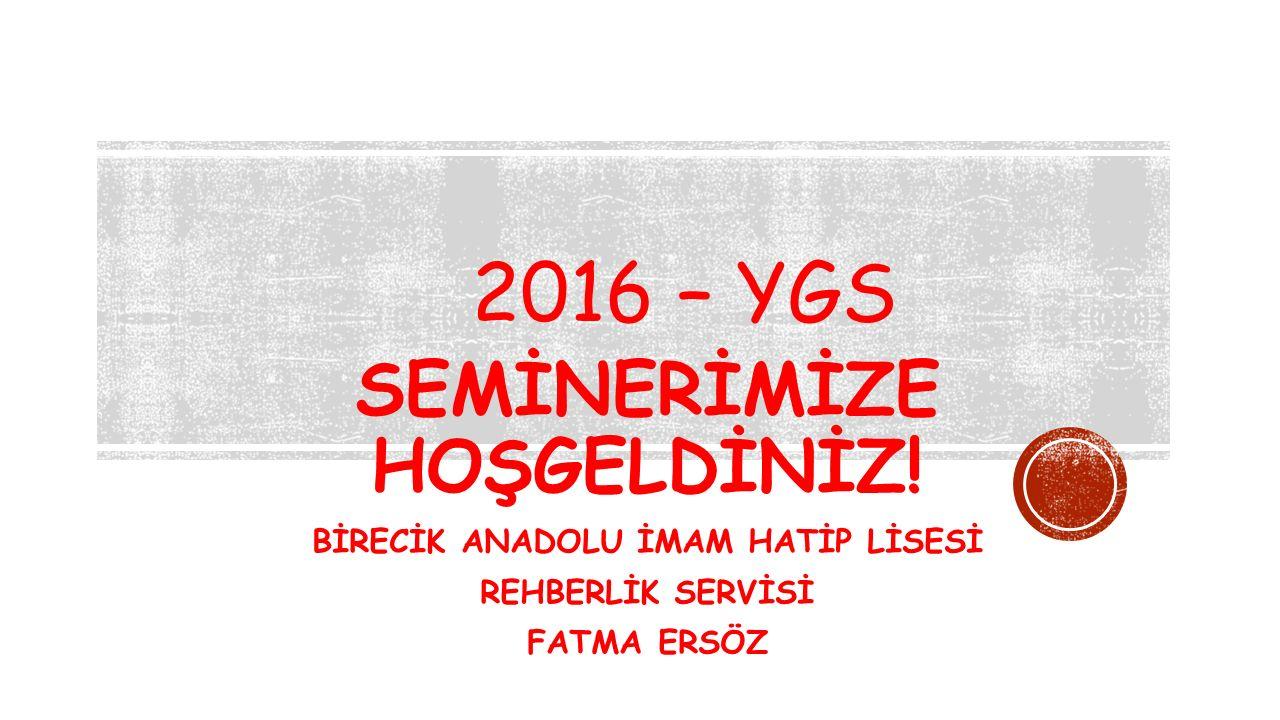 2016 – YGS SEMİNERİMİZE HOŞGELDİNİZ.