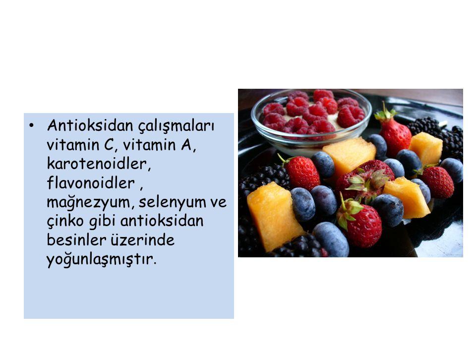 Antioksidan çalışmaları vitamin C, vitamin A, karotenoidler, flavonoidler, mağnezyum, selenyum ve çinko gibi antioksidan besinler üzerinde yoğunlaşmıştır.