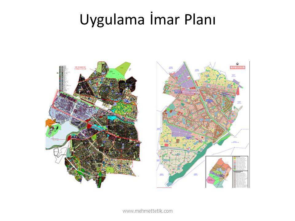 Uygulama İmar Planı www.mehmettetik.com