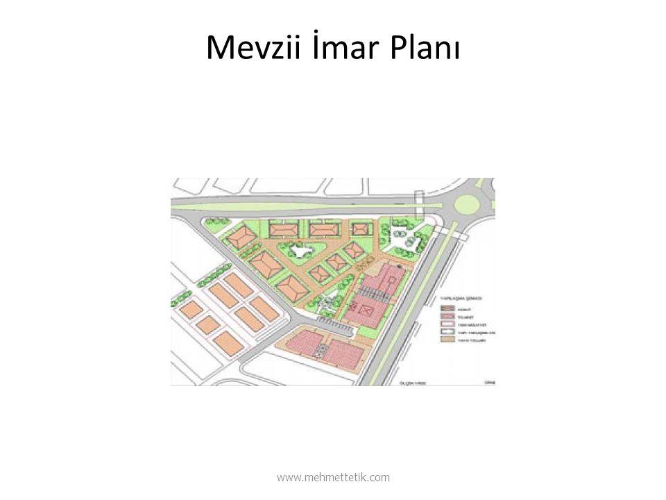 Mevzii İmar Planı www.mehmettetik.com