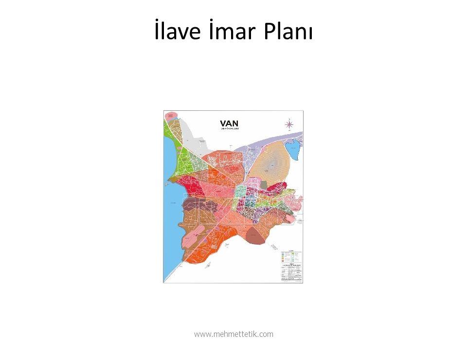 İlave İmar Planı www.mehmettetik.com
