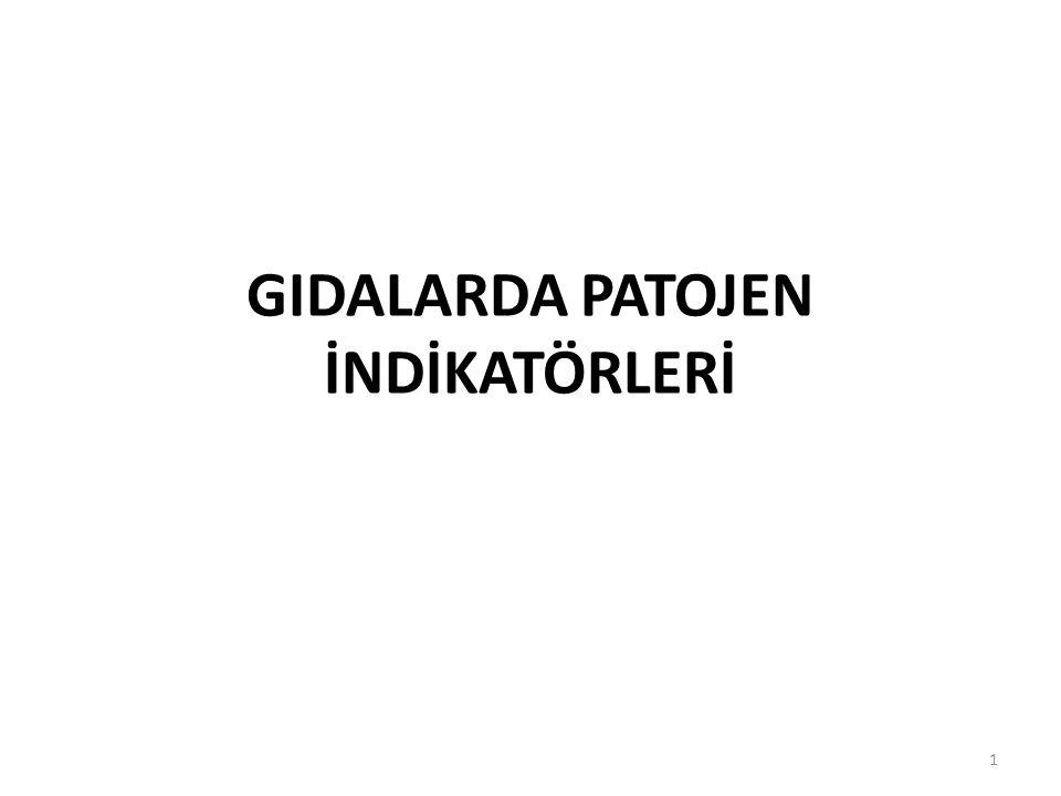 GIDALARDA PATOJEN İNDİKATÖRLERİ 1