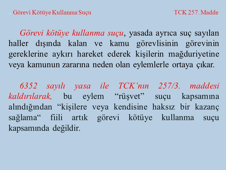 Görevi Kötüye Kullanma Suçu TCK 257.