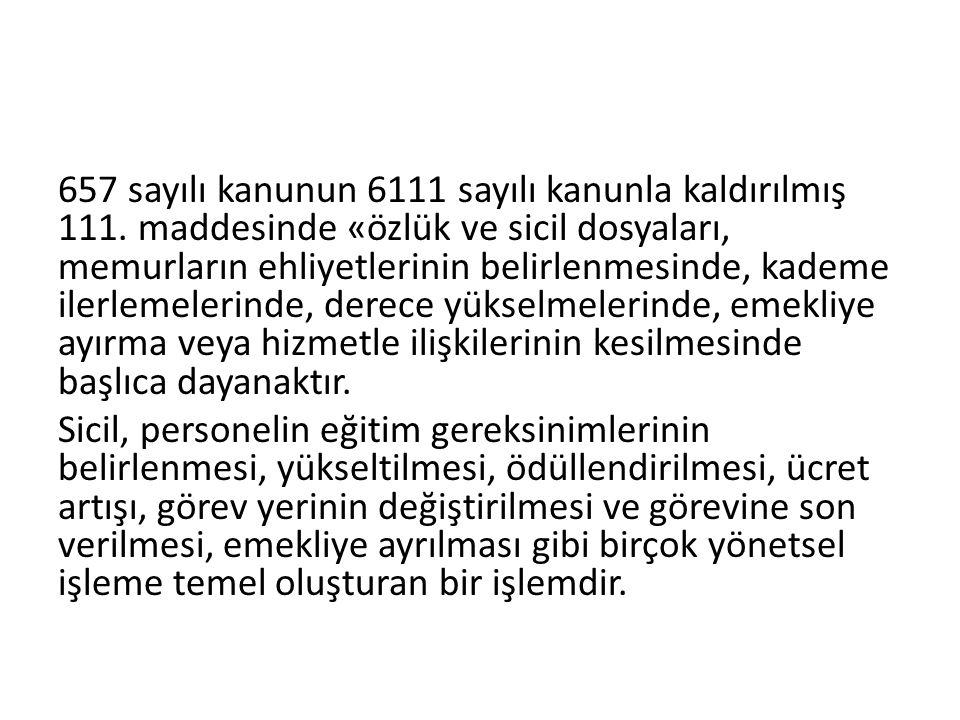 657 sayılı kanunun 6111 sayılı kanunla kaldırılmış 111.