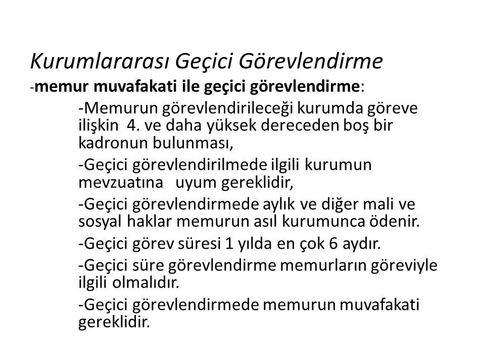 657 sayılı kanuna göre memurlar için gösterilen 15 derece bulunmaktadır.