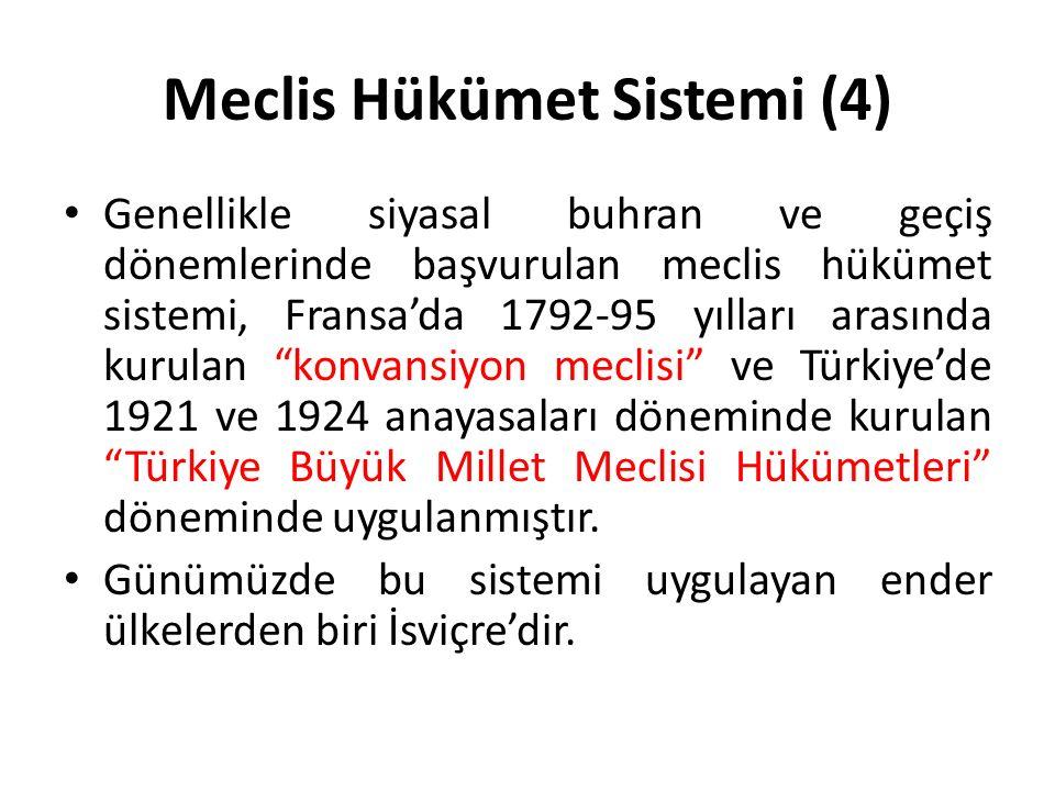Parlamenter Sistem Parlamenter sistem, yumuşak güçler ayrılığına dayanır.