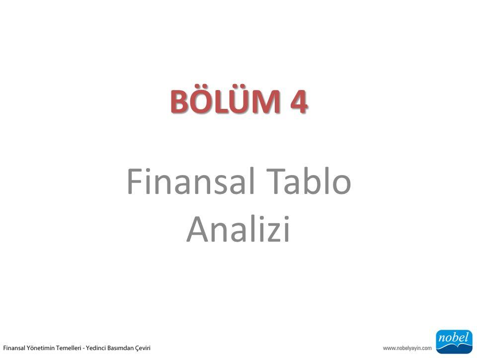 BÖLÜM 4 Finansal Tablo Analizi
