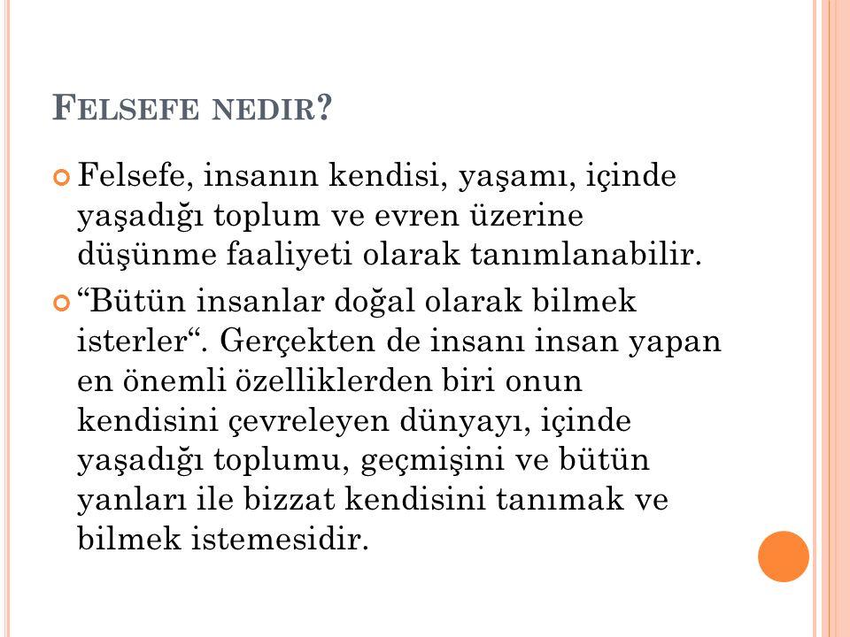 F ELSEFE NEDIR .