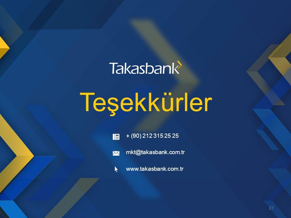 Teşekkürler + (90) 212 315 25 25 mkt@takasbank.com.tr www.takasbank.com.tr 27