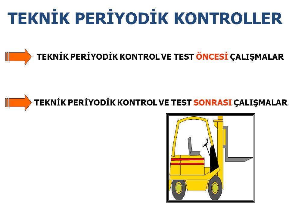 1-Teknik Periyodik Kontrol Uygulanacak Makine ve Tesisin Bilinmesi: 2-Test Metodu ve Uygulanacak Kuralların Belirlenmesi: 3- Yetkili Teknik Eleman Temini: TEKNİK PERİYODİK KONTROL VE TEST ÖNCESİ ÇALIŞMALAR