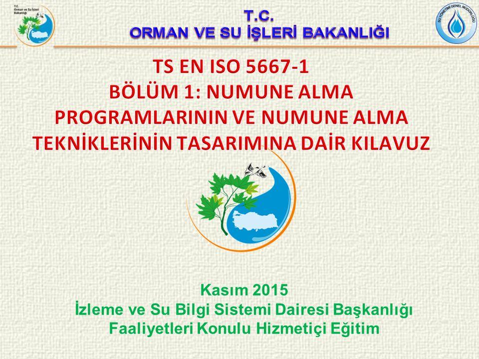 Kasım 2015 İzleme ve Su Bilgi Sistemi Dairesi Başkanlığı Faaliyetleri Konulu Hizmetiçi Eğitim