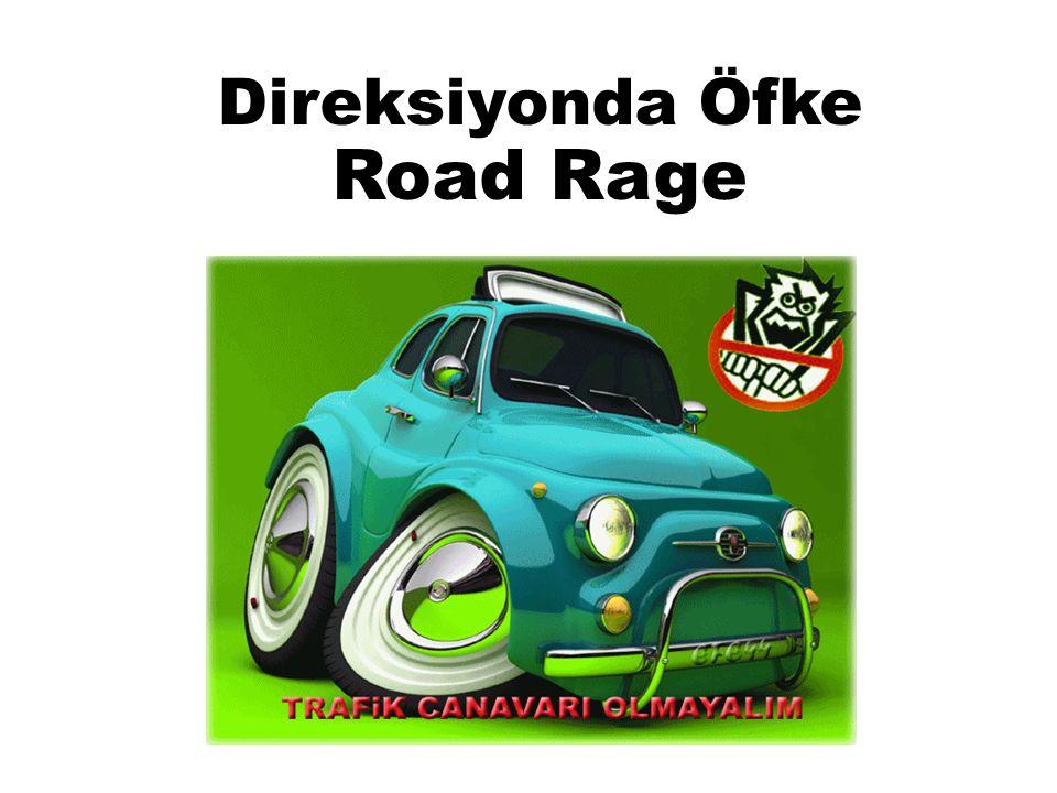 Direksiyonda Öfke Road Rage