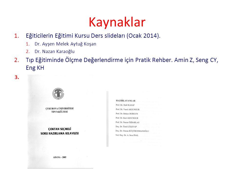 121 Kaynaklar 1.Eğiticilerin Eğitimi Kursu Ders slideları (Ocak 2014).