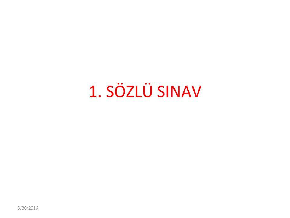 5/30/2016 1. SÖZLÜ SINAV