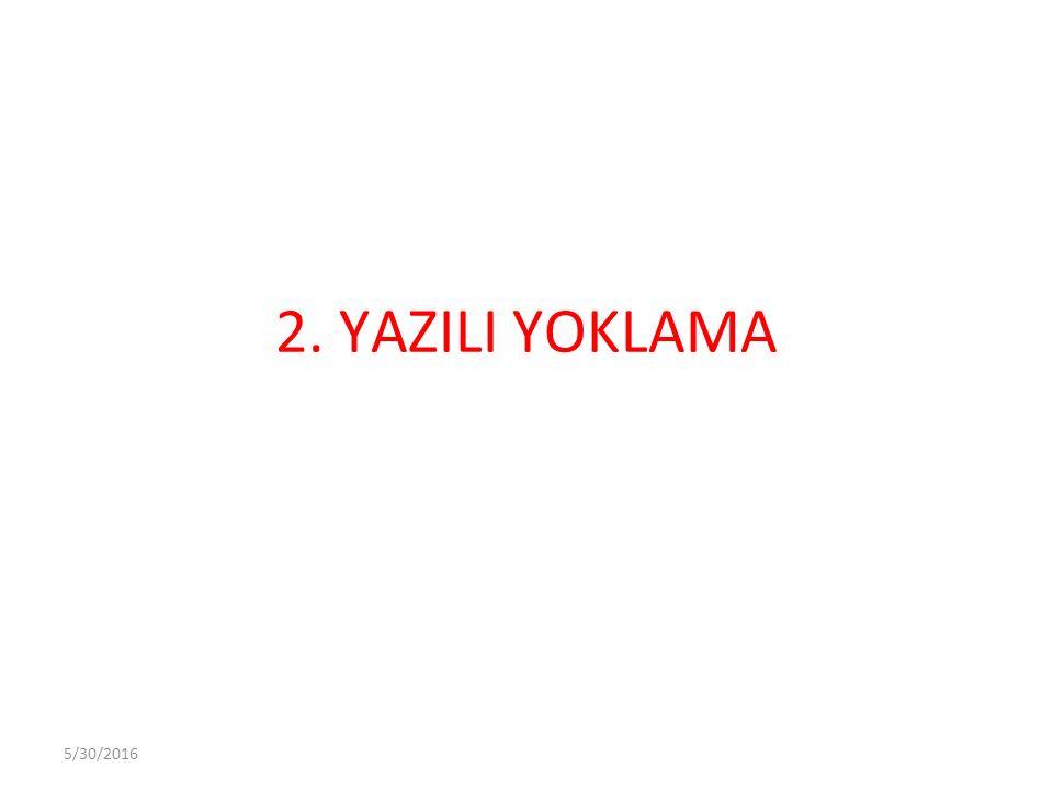 5/30/2016 2. YAZILI YOKLAMA