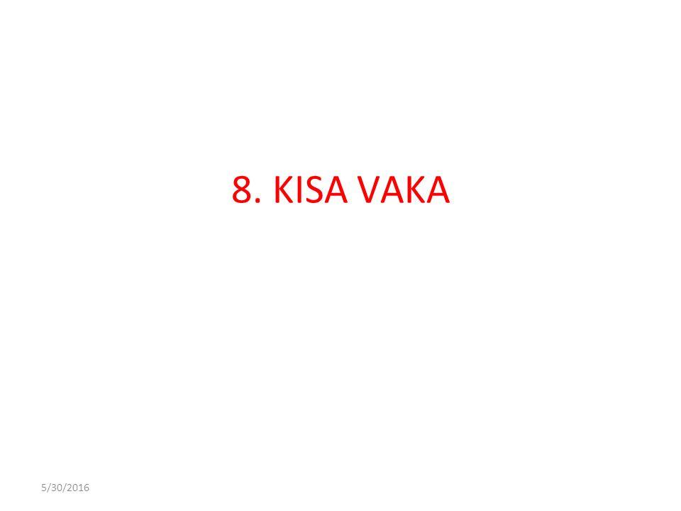 5/30/2016 8. KISA VAKA