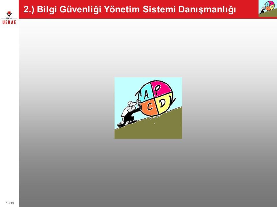 10/19 2.) Bilgi Güvenliği Yönetim Sistemi Danışmanlığı