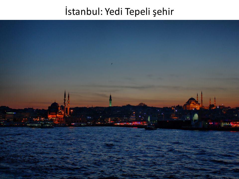İstanbul: Yedi Tepeli şehir