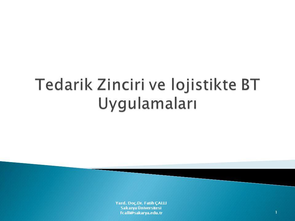 Yard. Doç.Dr. Fatih ÇALLI Sakarya Üniversitesi fcalli@sakarya.edu.tr 1