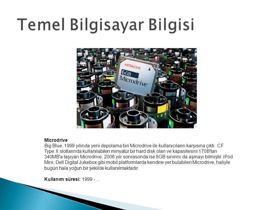 Microdrive Big Blue, 1999 yılında yeni depolama biri Microdrive ile kullanıcıların karşısına çıktı.