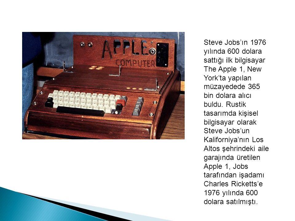 Steve Jobs'ın 1976 yılında 600 dolara sattığı ilk bilgisayar The Apple 1, New York'ta yapılan müzayedede 365 bin dolara alıcı buldu.