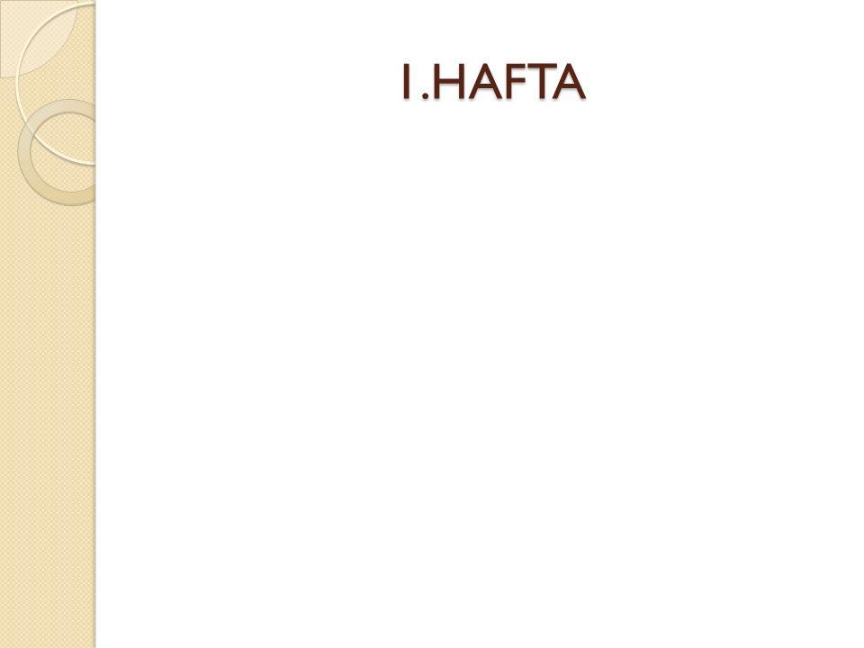 1.HAFTA