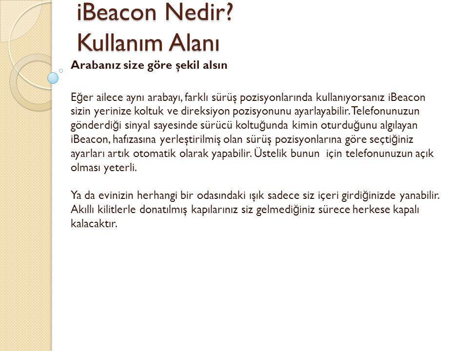 iBeacon Nedir. Kullanım Alanı iBeacon Nedir.