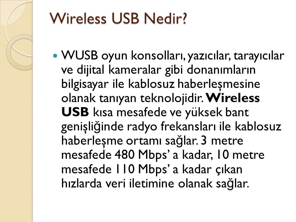 Wireless USB Nedir.