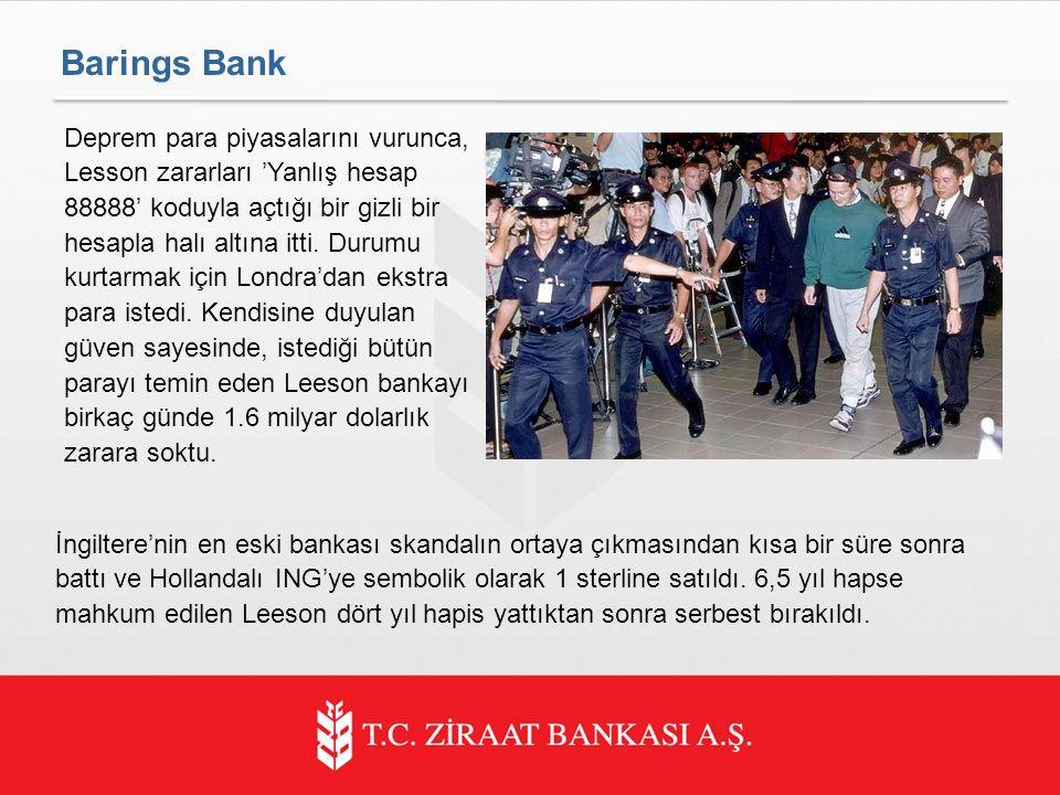 Barings Bank Deprem para piyasalarını vurunca, Lesson zararları 'Yanlış hesap 88888' koduyla açtığı bir gizli bir hesapla halı altına itti.