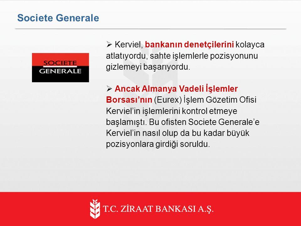  Kerviel, bankanın denetçilerini kolayca atlatıyordu, sahte işlemlerle pozisyonunu gizlemeyi başarıyordu.