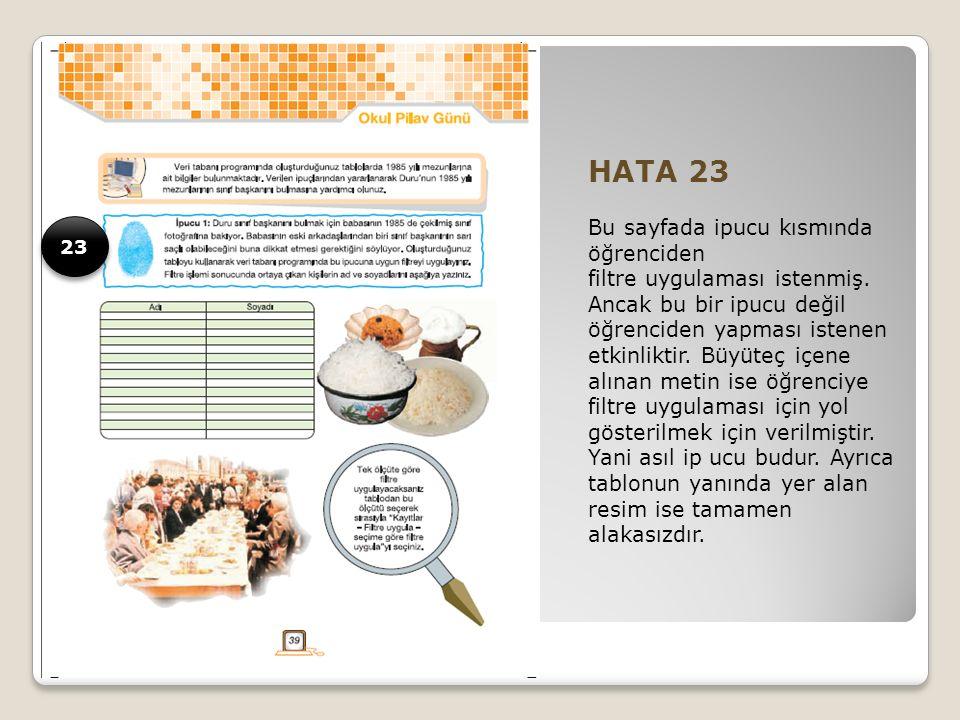 HATA 23 Bu sayfada ipucu kısmında öğrenciden filtre uygulaması istenmiş.